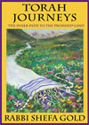 Torah Journeys: The Inner Path to the Promised Land by Rabbi Shefa Gold