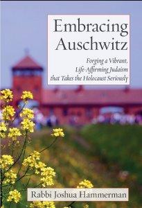Embracing Auschwitz